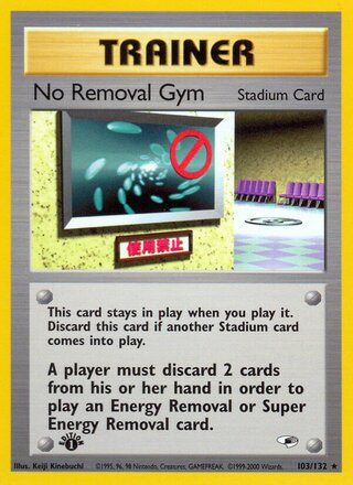 No Removal Gym (Gym Heroes 103/132)