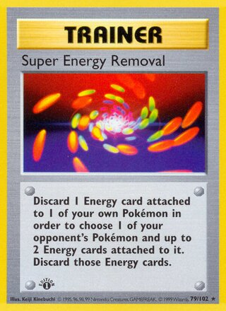 Super Energy Removal (Base Set 79/102)